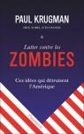 idee zombie,idées zombies,krugman,ruisselement,arnaque,macron,president des très riches;covid,cordées de la réussite